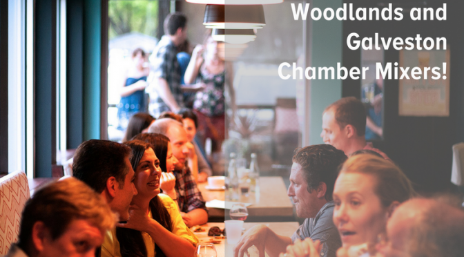 Woodlands and Galveston Chambers of Commerce